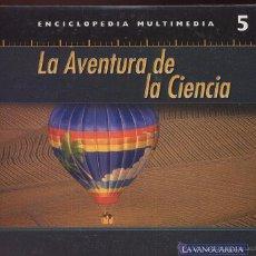 Coleccionismo: CDROM LA AVENTURA DE LA CIENCIA ENCICLOPEDIA MULTIMEDIA DE LA VANGUARDIA NUMERO 5 ---(REF M1 E1). Lote 50160868