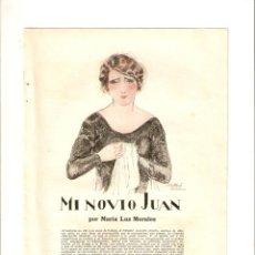 Collezionismo: AÑO 1926 RECORTE PRENSA RELATO CORTO MI NOVIO JUAN POR MARIA LUZ MORALES DIBUJO A RIBA. Lote 50223989