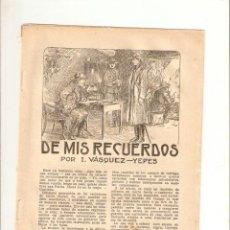 Coleccionismo: AÑOS RECORTE PRENSA RELATO CORTO DE MIS RECUERDOS VASQUEZ YEPES DIBUJO CALDERE. Lote 50274295
