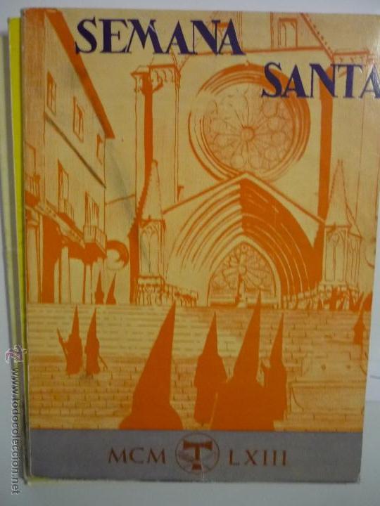 OPUSCLE-PROGRAMA SEMANA SANTA TARRAGONA 1963-ILTRE COFRADIA S,MAGIN .-CM (Coleccionismo - Laminas, Programas y Otros Documentos)