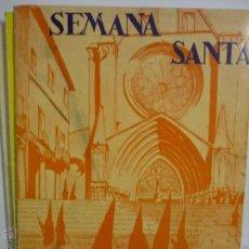 Coleccionismo: OPUSCLE-PROGRAMA SEMANA SANTA TARRAGONA 1963-ILTRE COFRADIA S,MAGIN .-CM. Lote 50343660