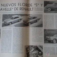 Coleccionismo: REPORTAJE AUTOMOVIL RENAULT FLORIDE Y CARAVELLE DE 1966 ( 6 PAGINAS). Lote 50362672