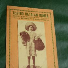 Coleccionismo: PROGRAMA TEATRO CATALAN ROMEA 1930 BABY LA VENTAFOCS N.52 - MARIA LUISA RODRIGUEZ. Lote 50376334