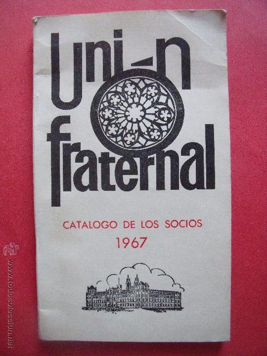 UNION FRATERNAL.-CATALOGO DE LOS SOCIOS.-AÑO 1967. (Coleccionismo - Varios)