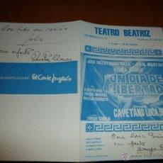 Coleccionismo: PROGRAMA TEATRO BEATRIZ, UN DIA DE LIBERTAD, AUTOGRAFIADO POR QUETA CLAVER, JULIA MARTINEZ Y ... Lote 50667227