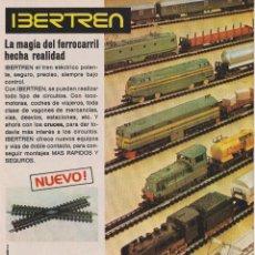 Coleccionismo: PUBLICIDAD JUEGO DE TRENES IBERTREN DE LOS AÑOS 80. Lote 91979920