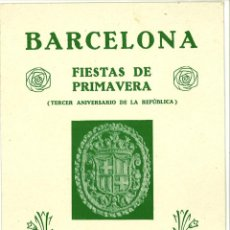Coleccionismo: DIPTICO PROGRAMA FIESTAS DE PRIMAVERA BARCELONA ABRIL 1934 14 X 21,5 CM (APROX). Lote 51027248