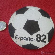 Coleccionismo: ESCASO POSAVASOS COASTER TENGO MAS POSAVASOS VEAN MIS LOTES MUNDIAL DE FUTBOL ESPAÑA 82 1982 BALON. Lote 51040992
