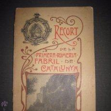 Coleccionismo: MONTSERRAT - RECORT ROMERIA DEL PERSONAL FABRICA D. MANUEL MARQUES DE VILANOVA JUNY DE 1902- FOTOS . Lote 51117455