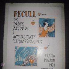 Coleccionismo: TERRASSA - FESTA MAJOR 1923 - RECULL DADES RECORDS I ACUALITATS TERRASSENQUES- VER FOTOS . Lote 51117498