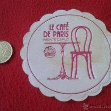 Coleccionismo: ESCASO POSAVASOS COASTER TENGO MAS POSAVASOS VEAN MIS LOTES LE CAFE DE PARIS MONTE CARLO MONACO ?. Lote 51151191