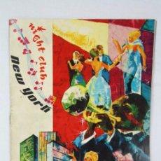 Collezionismo: ANTIGUO FOLLETO PUBLICITARIO DEL AÑO 1963 - NIGHT CLUB NEW YORK, BARCELONA - FOTOGRAFÍAS ARTISTAS. Lote 51246605