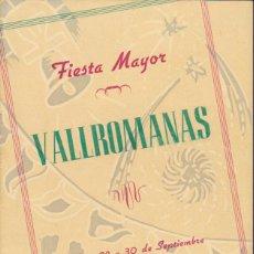 Coleccionismo: PROGRAMA FIESTA MAYOR VALLROMANAS 1949. Lote 51598264