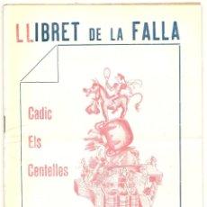 Coleccionismo: LLIBRET DE LA FALLA CADIZ ELS CENTELLES DE 1956. Lote 54499664