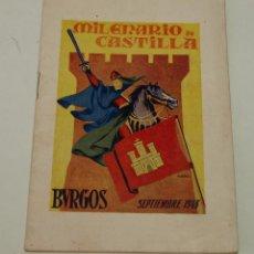 Coleccionismo: PROGRAMA MILENARIO DE CASTILLA - BURGOS 1943. Lote 51965143