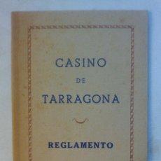 Coleccionismo: ANTIGUO LIBRETO AÑOS 40 ENTIDAD SOCIEDAD CASINO DE TARRAGONA REGLAMENTO PARA SOCIOS. Lote 51976504