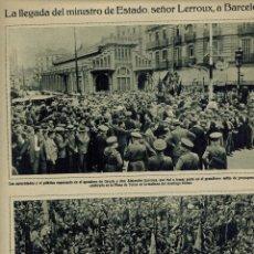 Coleccionismo: AÑOS 30 RECORTE PRENSA LERROUX BARCELONA GRAN MITIN REPUBLICANO RADICAL PLAZA TOROS MONUMENTAL . Lote 52384051
