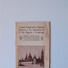 Coleccionismo: PRIMERA PEREGRINACION NACIONAL MARIANA A LOS SANTUARIOS DE EL PILAR, BEGOÑA Y COVADONGA, 1916. Lote 52430426