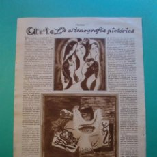 Coleccionismo: ARTE - LA ESTENOGRAFIA PICTORICA BENJAMIN PALENCIA - CHIQUILIN DE ARTIACH - 27/11/1928. Lote 52820068
