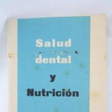Colecionismo: ANTIGUO LIBRITO / FOLLETO - SALUD DENTAL Y NUTRICIÓN. LABORATORIOS PROFIDÉN - MEDIDAS 14,5 X 10,5 CM. Lote 52834164
