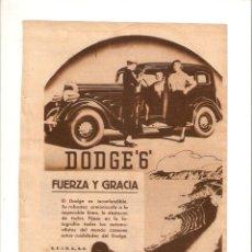 Coleccionismo: AÑO 1934 RECORTE PRENSA PUBLICIDAD COCHE DODGE 6 AUTOMOVIL AUTOMOVILISMO. Lote 53138814
