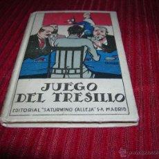 Coleccionismo: MUY ANTIGUO LIBRITO JUEGO DEL TRESILLO.EDITORIAL SATURNINO CALLEJA. Lote 53508112