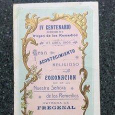 Coleccionismo: PROGRAMA 1906 CORONACIÓN VIRGEN DE LOS REMEDIOS IV CENTENARIO FREGENAL DE LA SIERRA BADAJOZ. Lote 53514542