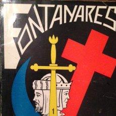 Coleccionismo: FONTANARES. FIESTA DE MOROS Y CRISTIANOS. 1968. FOTOS. ARTICULOS. PUBLICIDAD. VALENCIA.. Lote 53702749