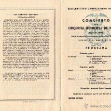 Coleccionismo: PROGRAMA DE MANO CONCIERTO DE LA ORQUESTA MUNICIPAL DE VALENCIA - TEATRO APOLO 1945 - PILAR CASALS. Lote 53728899