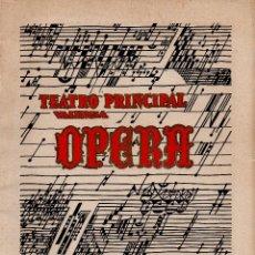 Coleccionismo: PROGRAMA TEMPORADA OFICIAL DE OPERA 1958 - VALENCIA TEATRO PRINCIPAL - 34 PAGINAS. Lote 53729616