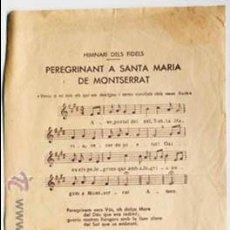 Coleccionismo: HIMNARI DELS FIDELS, PEREGRINANT A SANTA MARIA DE MONTSERRAT, EDITAT L'ANY 1957. Lote 53978662