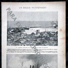 Coleccionismo: 1899 - INCENDIO BUQUE VITTORIA - PUERTO DE ALICANTE FOTOGRAFÍAS DE BERNAT PLA. Lote 54004721
