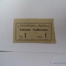 Coleccionismo: ENTRADA TEATRO POLIORAMA BARCELONA. Lote 54304459