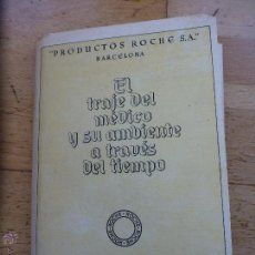 Coleccionismo: EL VIAJE DEL MÉDICO Y SU AMBIENTE A TRAVÉS DEL TIEMPO (ROCHE). Lote 54327301