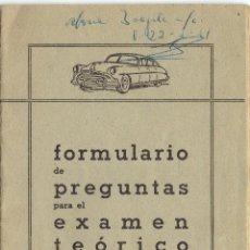 Coleccionismo: PS5495 FORMULARIO DE PREGUNTAS PARA EL EXAMEN TEÓRICO DE CONDUCTORES. 24 PÁGINAS. 1960. Lote 46644625