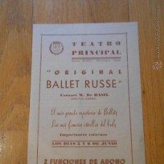 Coleccionismo: FOLLETO TEATRO PRINCIPAL ZARAGOZA, ORIGINAL BALLET RUSSE, BALLET CORONEL W. DE BASIL. Lote 54914193