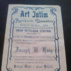 Coleccionismo: PROGRAMA TEATRO LA MARE DRAMA SANTIAGO RUSIÑOL VETLLADA TEATRE ART INTIM AGRUPACIO DRAMATICA 1907. Lote 55003770