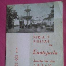 Coleccionismo: PROGRAMA DE FIESTAS DE LANTEJUELA (SEVILLA) 1963. Lote 55012363