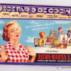 Coleccionismo: RECETARIO DE COCINA. INDUSTRIAS RIERA MARSÁ. Lote 55095672