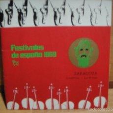 Coleccionismo: FESTIVALES DE ESPAÑA 1969 - VI FESTIVAL , ZARAGOZA - ANTONIO Y SUS BALLET. Lote 55130346