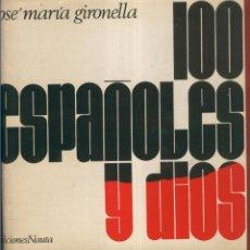 Coleccionismo: 100 ESPAñOLES Y DIOS. Lote 55486987