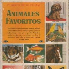 Coleccionismo: LIBRO DE ORO DE ESTAMPAS: ANIMALES FAVORITOS. Lote 55506824