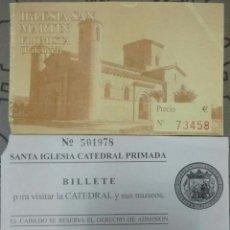 Coleccionismo: ENTRADA IGLESIA CATEDRAL PRIMADA. Lote 55915594