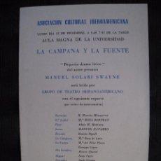 Coleccionismo: PROGRAMA ASOCIACION CULTURAL IBEROAMERICANA - LA CAMPANA Y LA FUENTE - INVITACION.. Lote 56110323