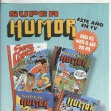 Coleccionismo: FOLLETO PROPAGANDA EDICIONES B: SUPER HUMOR. Lote 55451049