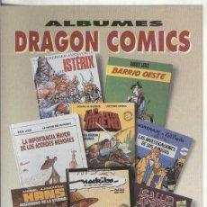 Coleccionismo: FOLLETO PROPAGANDA EDICIONES B: ALBUMES DRAGON COMICS. Lote 55451052