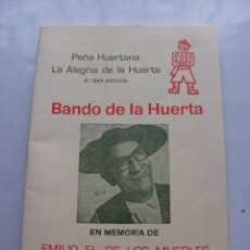 Coleccionismo: FOLLETO FIESTAS DE MURCIA BANDO DE LA HUERTA EMILIO EL DE LOS MUEBLES AÑO 1984. Lote 56238249