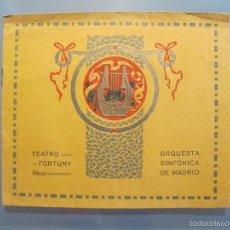 Coleccionismo: PROGRAMA DE LA ORQUESTA SINFÓNICA DE MADRID 1913. Lote 56258802