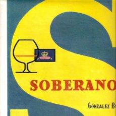 Coleccionismo: AÑO 1959 RECORTE PRENSA PUBLICIDAD BEBIDAS SOBERANO GONZALEZ BYASS. Lote 56309333