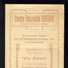 Coleccionismo: PROGR. ACTES CENTRE RECREATIU FONTOVA C/ROCAFORT I CREU COBERTA, BARCELONA. SASTRERIA ANE, BAR AMIGO. Lote 56496335